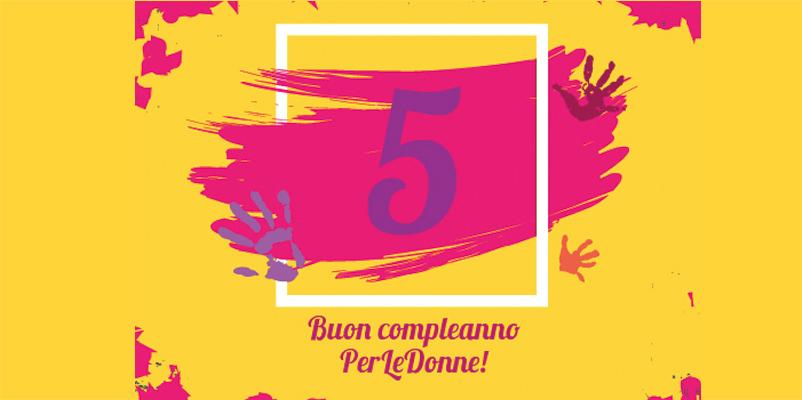 <p>Giovedì 13 luglio PerLeDonne festeggia il suo 5° compleanno. Vi aspettiamo per festeggiare insieme 5 anni di attività all'insegna del volontariato, dei diritti delle donne e del contrasto alla violenza di genere. Dalle 18 saremo presso la pista da ballo del Teatro Osservanza di Imola per festeggiare con amiche e [&hellip;]</p>
